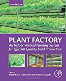 Plant Factory: An Indoor Vertical Farming System for Efficient Quality...